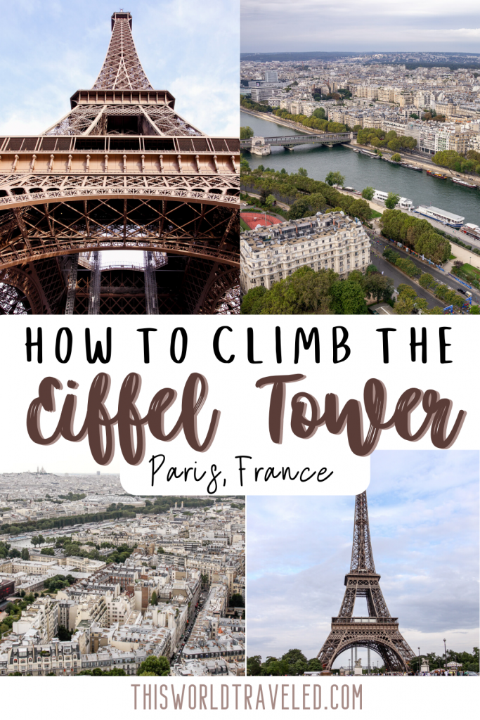 How to Climb the Eiffel Tower in Paris, France: A Complete Guide
