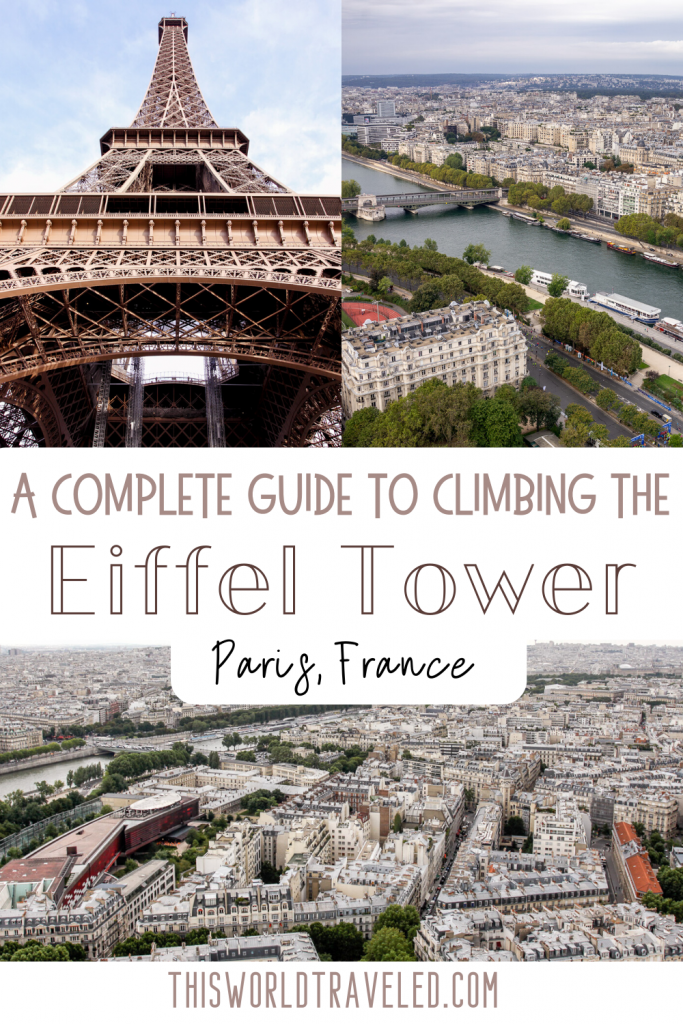 A Complete Guide to Climbing the Eiffel Tower in Paris, France