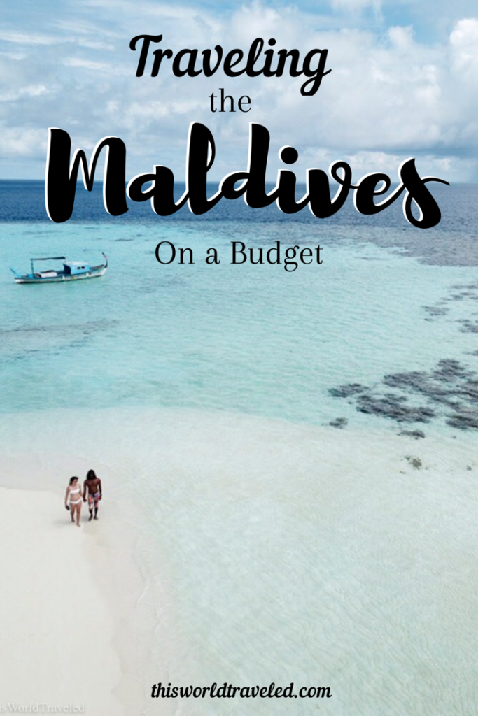 The Ultimate Guide to Visiting the Maldives on a Budget