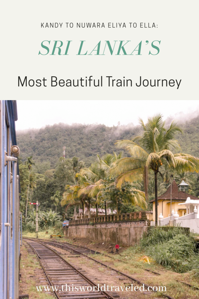 Traveling through Sri Lanka by train on one of the most beautiful train journeys in the world!