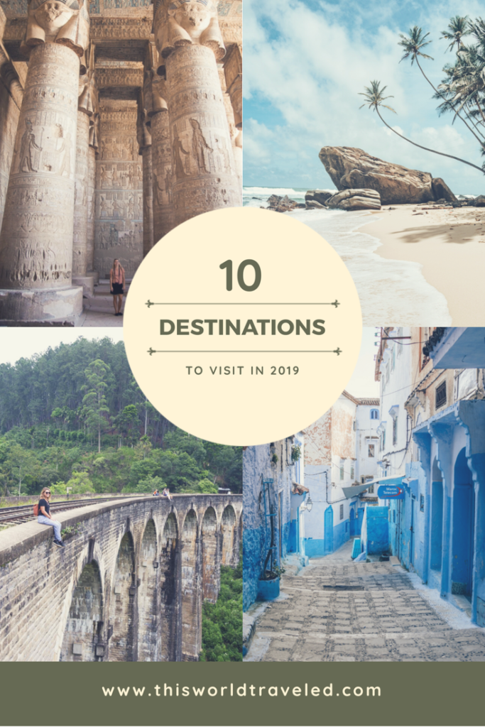 Looking for travel inspiration? Find out which places I recommend traveling to in 2019! Some of these may even surprise you!