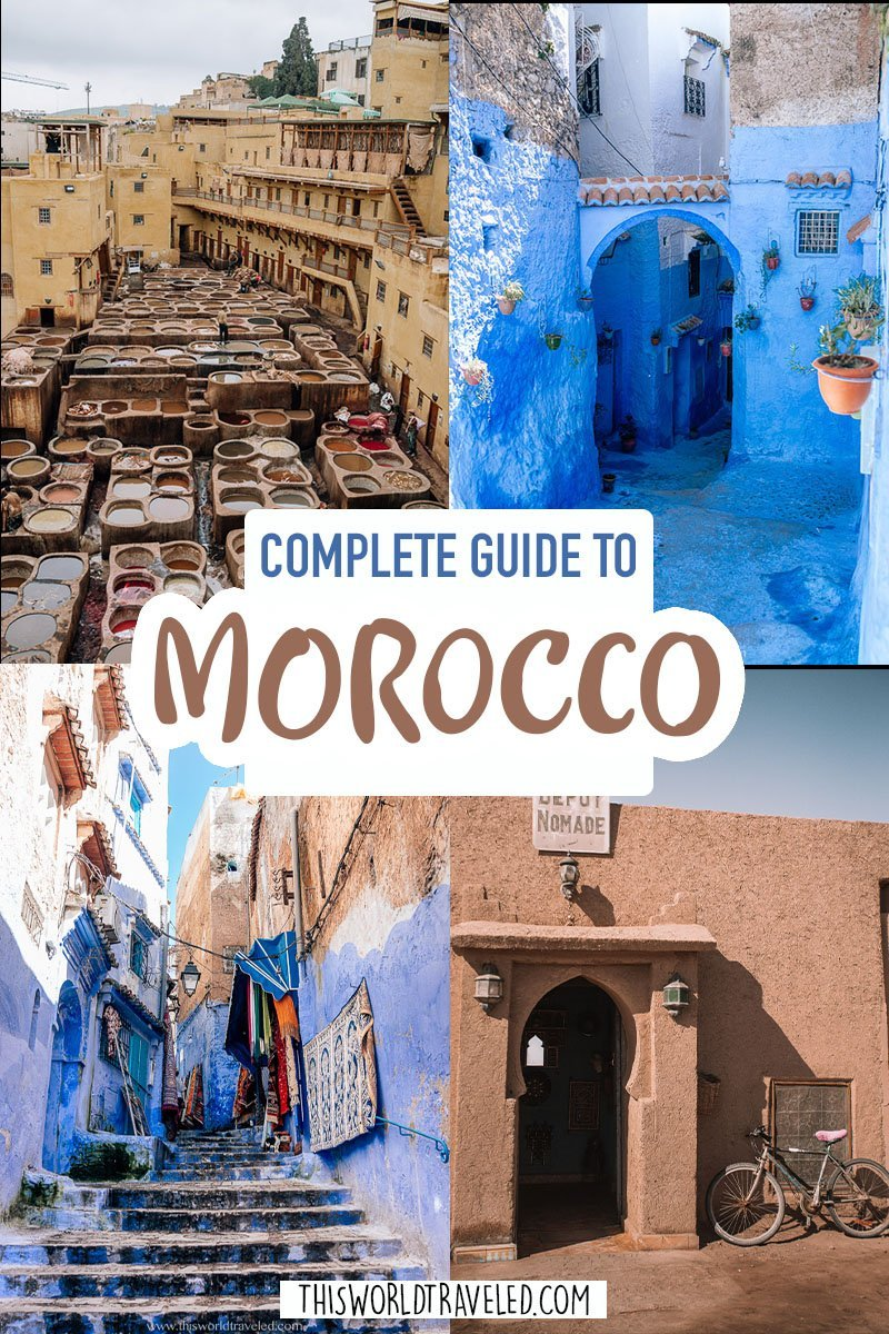 Pinterest pin of photos of Morocco with text that says a Complete Guide to Morocco