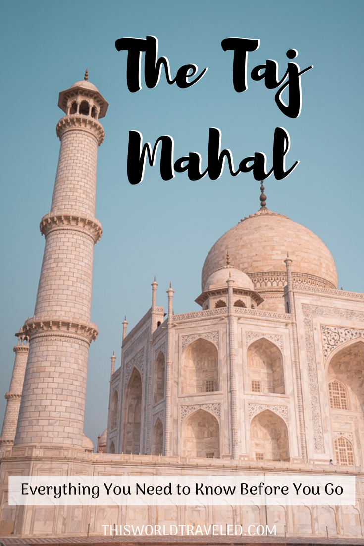 Close up shot of the white marble of the Taj Mahal with writing that says: The Taj Mahal, everything you need to know before you go