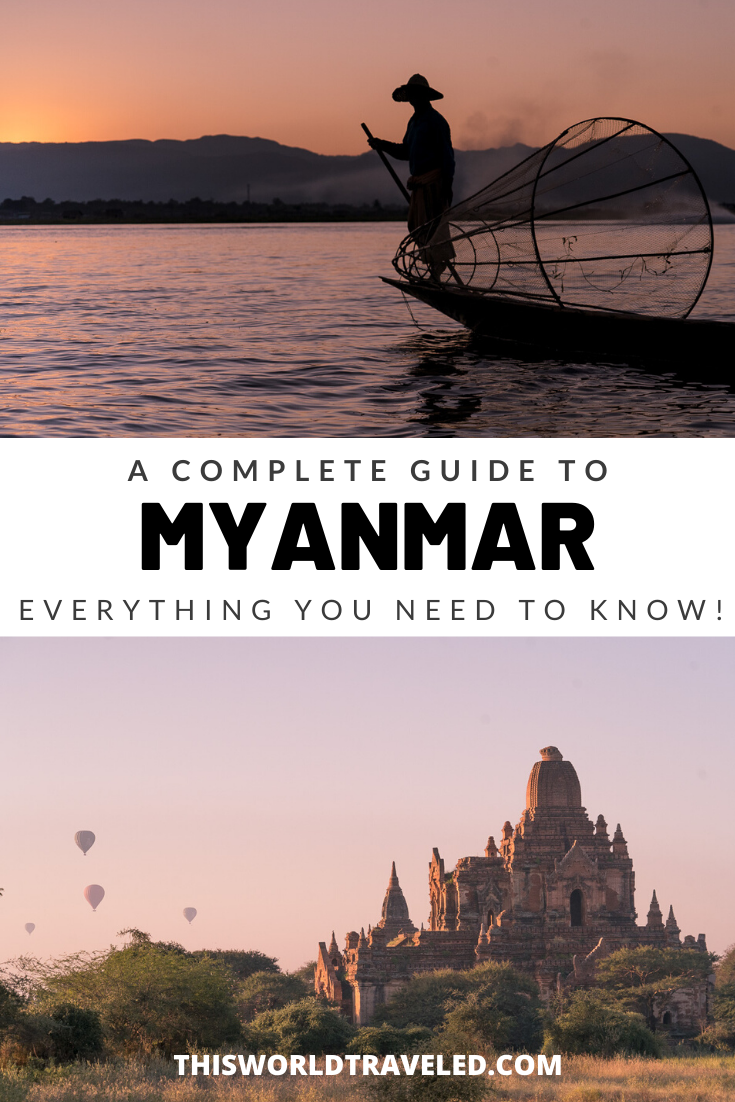 A Beginners Guide to Myanmar: Everything You Need to Know Before You Go