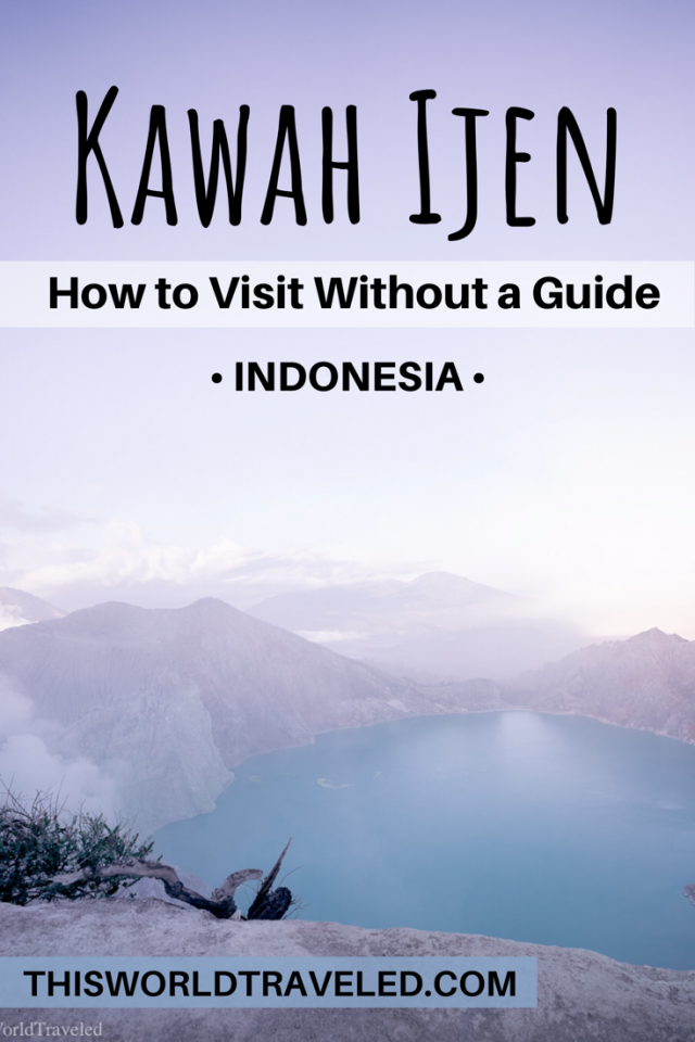 How to visit the Ijen Crater in Java without a tour