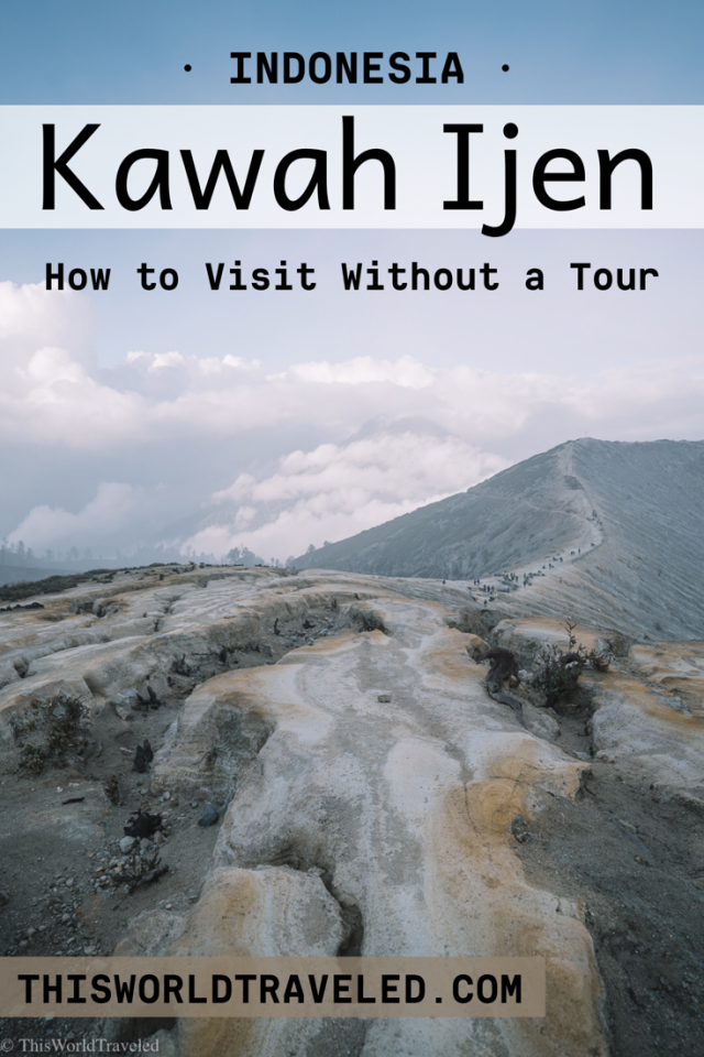 How to visit Kawah Ijen without a guide