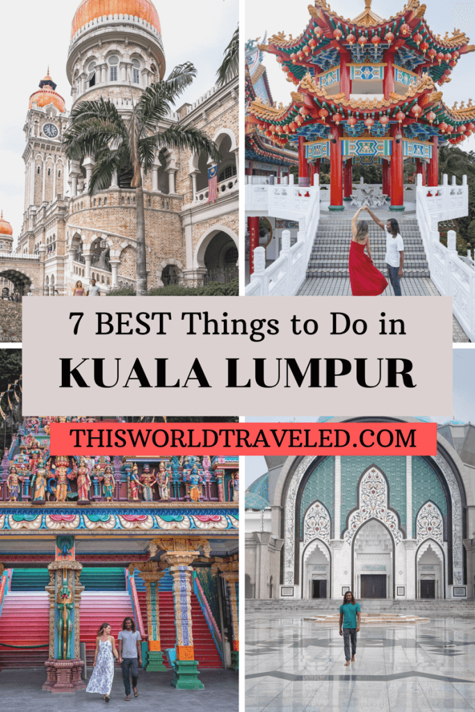 Pinterest board cover for a guide to the best things to do in Kuala Lumpur, Malaysia