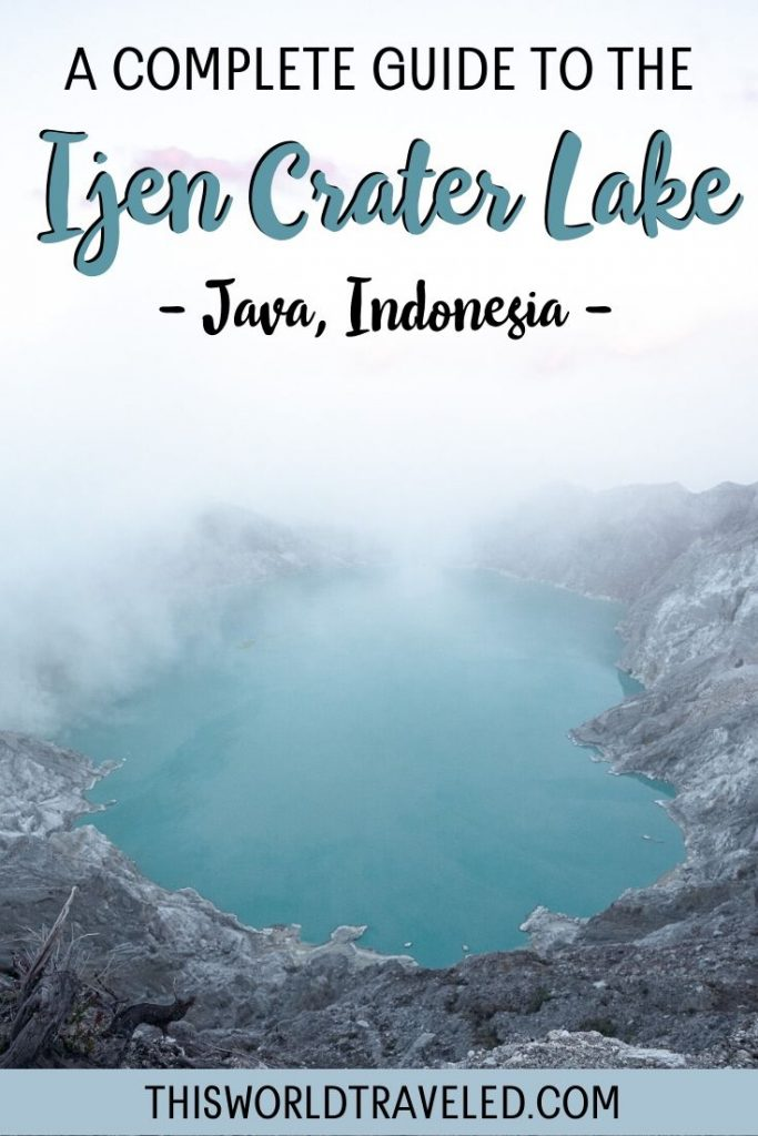 Pinterest pin of a picture of the Ijen Crater in Java, Indonesia.