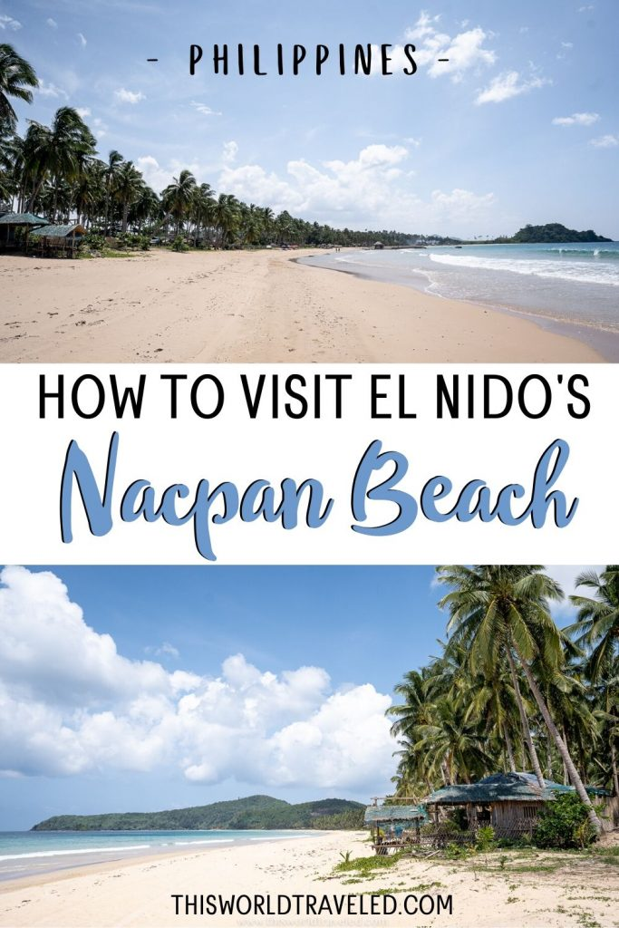 The sandy beach of Nacpan Beach in El Nido with text that says 'How to Visit El Nido's Nacpan Beach'