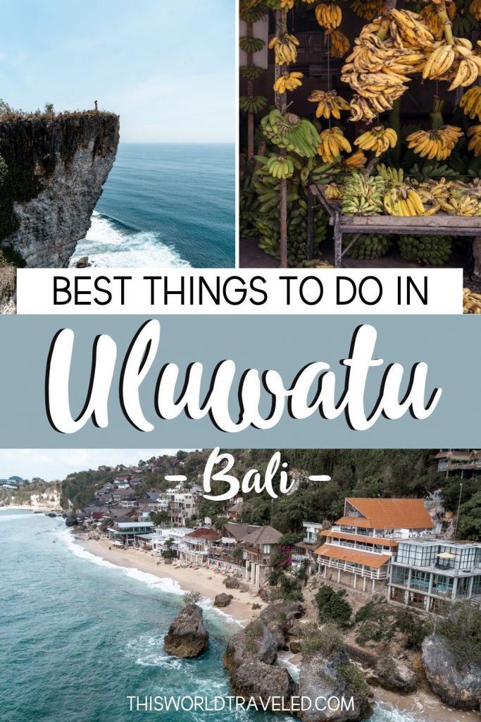 BEST THINGS TO DO IN ULUWATU, BALI