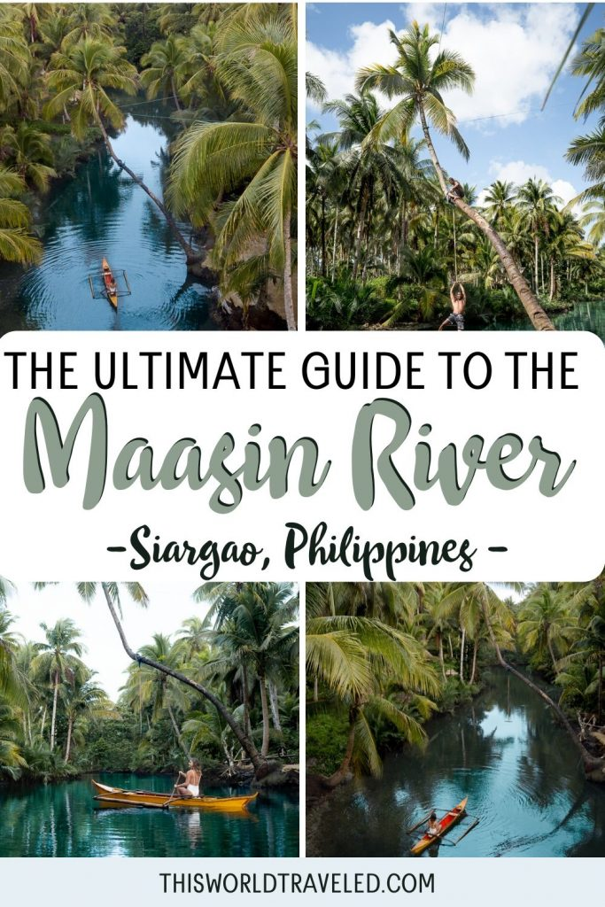 """Pictures of the Maasin River palm tree swing on Siargao Island in the Philippines with text that says """"The Ultimate Guide to the Maasin River, Siargao, Philippines"""""""