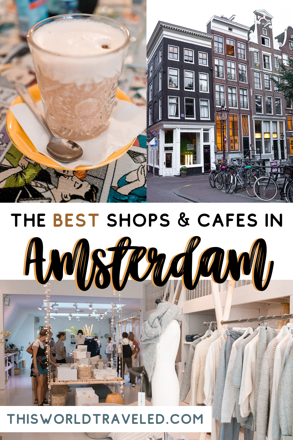 The best shops and cafes in Amsterdam