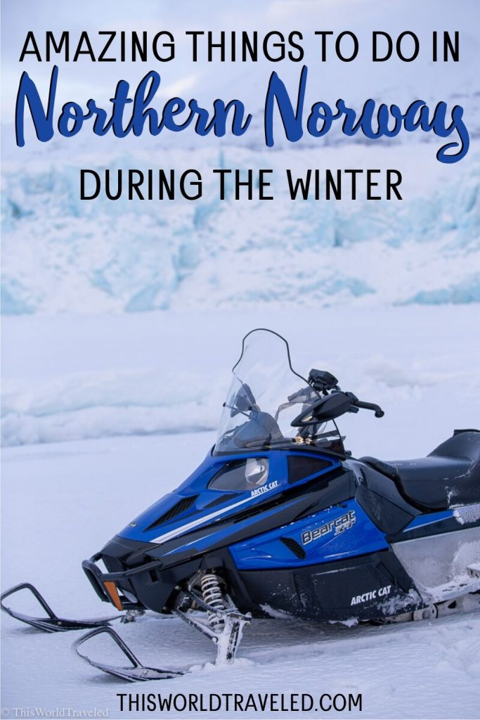 Amazing things to do in northern Norway in the winter