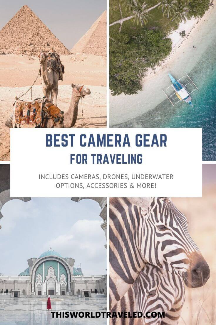 Best Camera Gear for Traveling. A Complete Guide