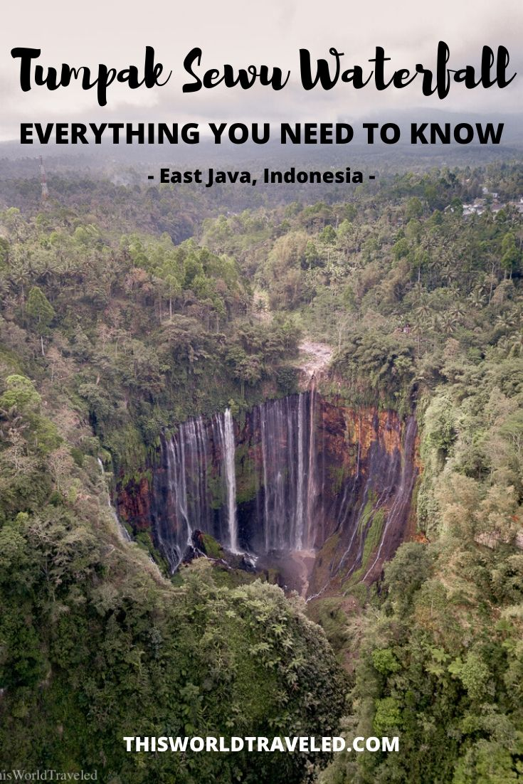 Tumpak Sewu Waterfall in Indonesia: Everything you Need to know