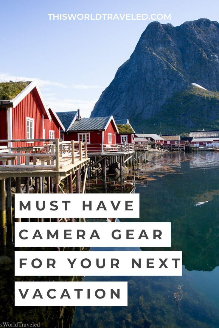 must have camera gear for your next vacation