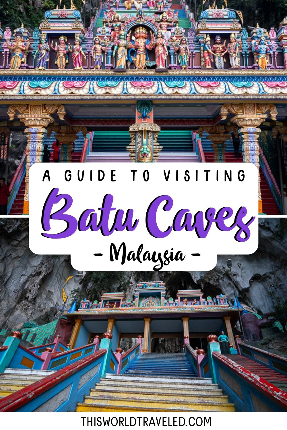A pinterest board cover of the Batu Caves with text overlay that says A Complete Guide to the Batu Caves in Malaysia