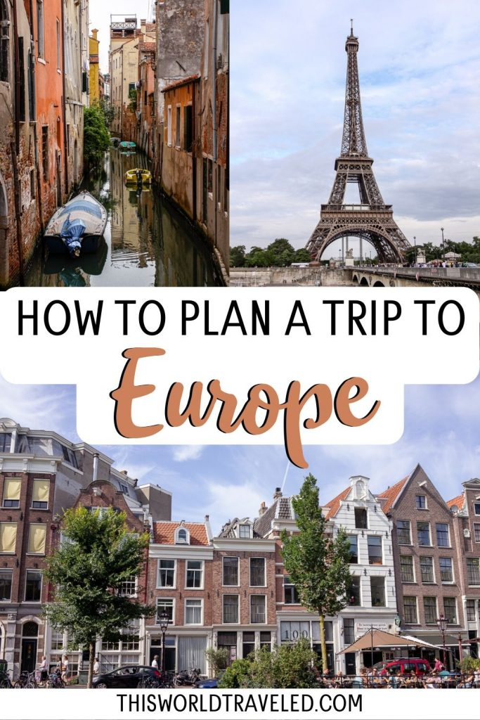 """Pinterest board cover with pictures from Amsterdam, Paris and Venice. Text overlay says 'How to Plan a Trip to Europe"""""""