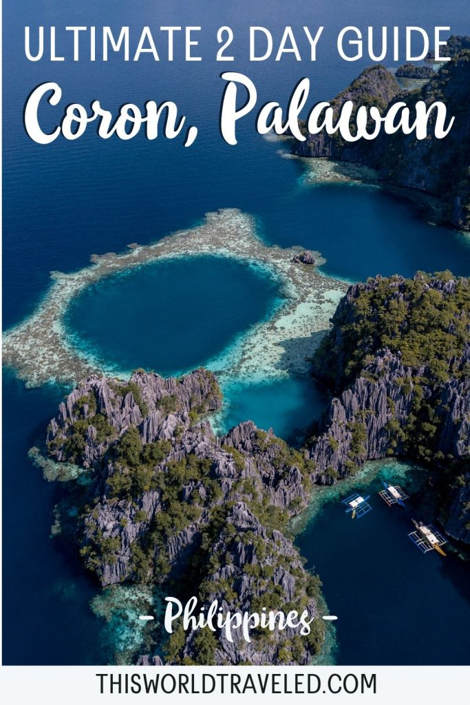 Pinterest board cover that has a picture from Coron in the Philippines and text that says 'Ultimate 2 Day Guide to Coron, Philippines'