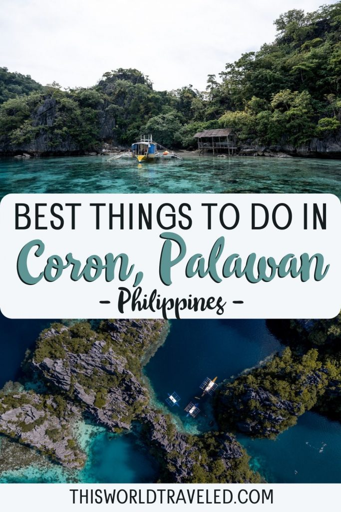 Pinterest board cover that has two pictures from Coron in the Philippines and text that says 'Best Things to Do in Coron, Philippines'