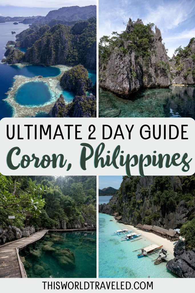 Pinterest board cover that has four pictures from Coron in the Philippines and text that says 'Ultimate 2 Day Guide to Coron, Philippines'