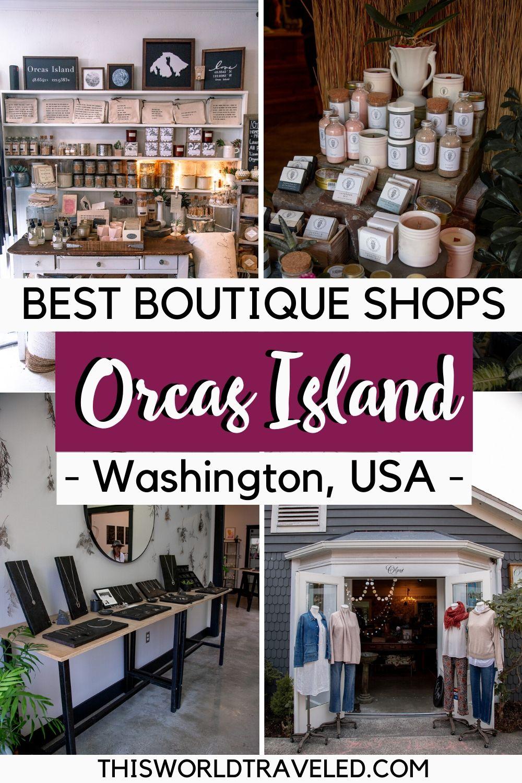 A boutique shopping guide to Orca's Island in Washington, USA