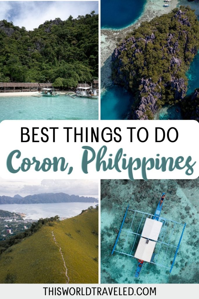 Pinterest board cover that has four pictures from Coron in the Philippines and text that says 'Best Things to Do in Coron, Philippines'