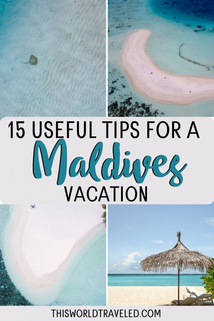 Pinterest pin with pictures of the Maldives and text that says 'Top Tips for Planning a Maldives Vacation'