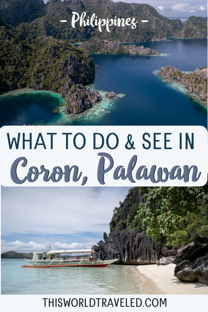 Pinterest board cover that has two pictures from Coron in the Philippines and text that says 'What to Do & See in Coron, Philippines'