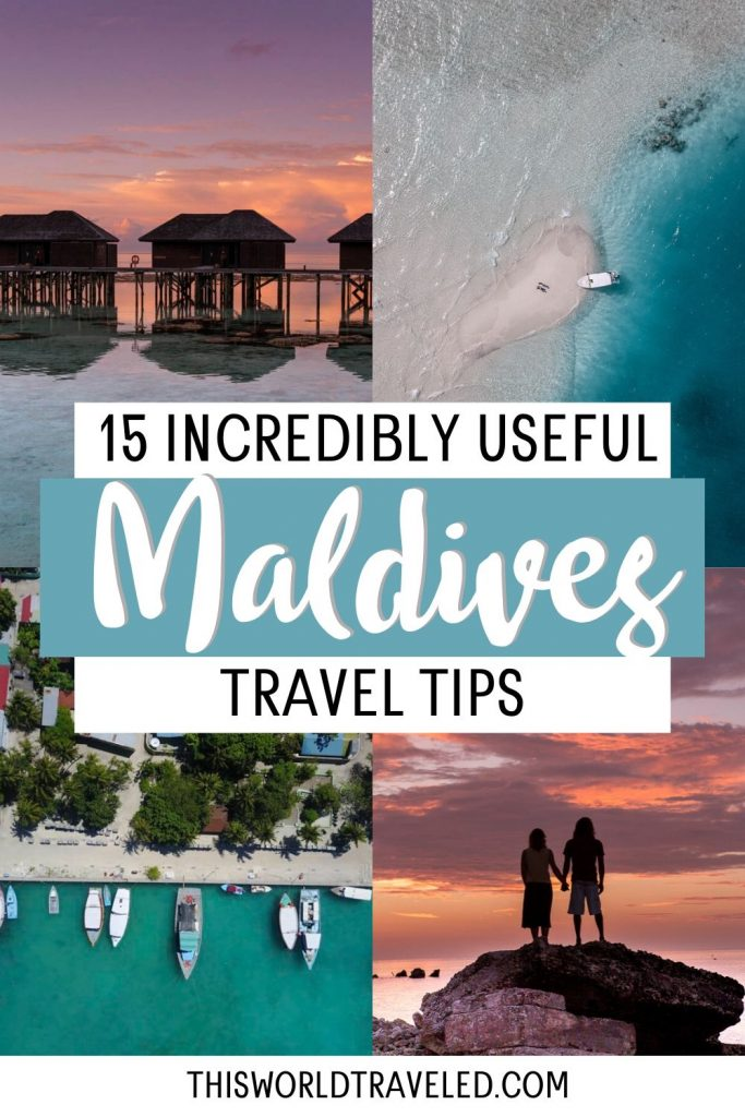 Pinterest pin with pictures of the Maldives and text that says '15 Incredibly Useful Maldives Travel Tips