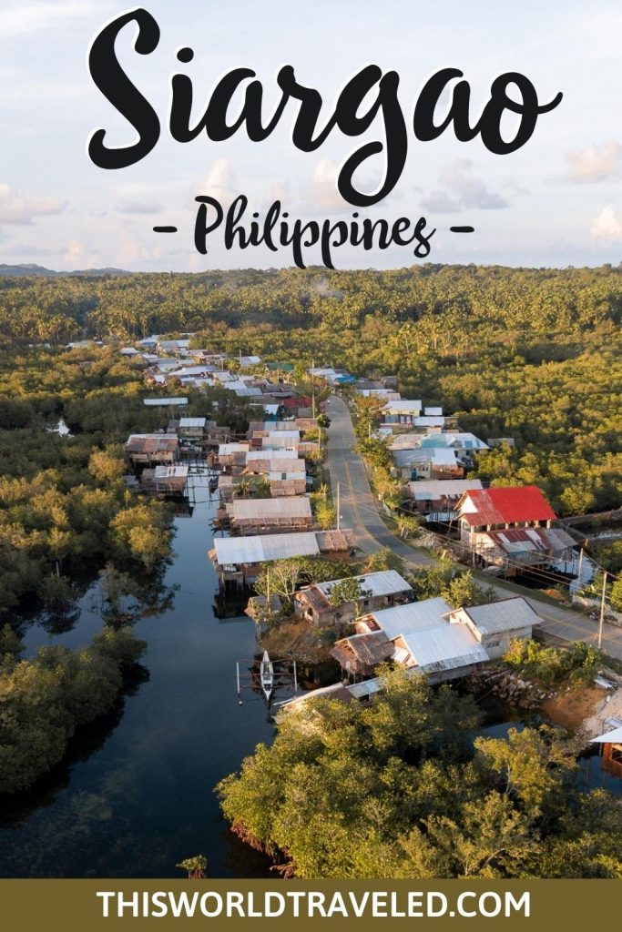 A small village in Siargao surrounded by mangroves with words that say Siargao, Philippines