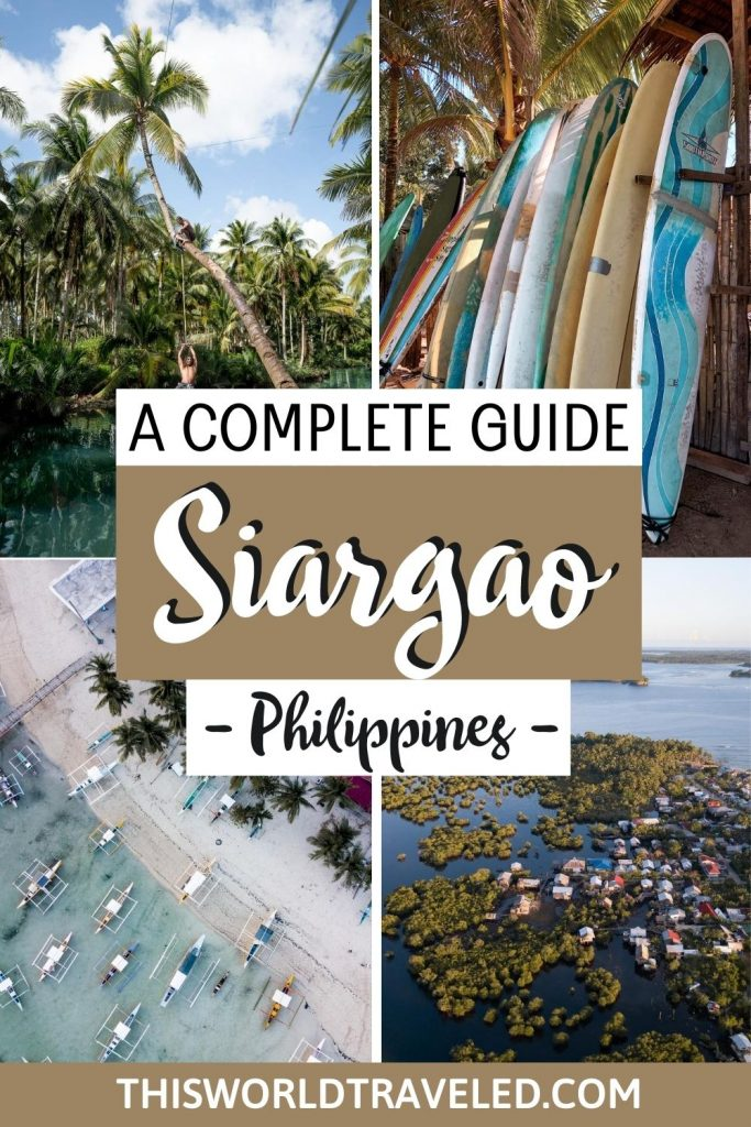 Four pictures of Siargao in the Philippines with text that says 'A complete guide to Siargao, Philippines'