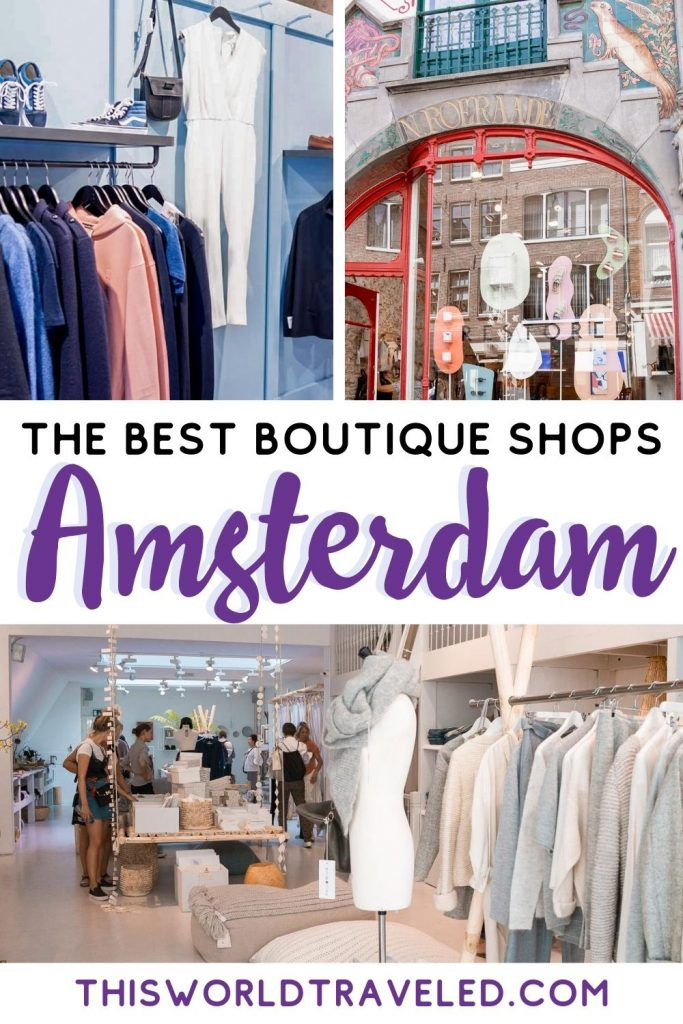 Three pictures of boutique shops in Amsterdam, Netherlands