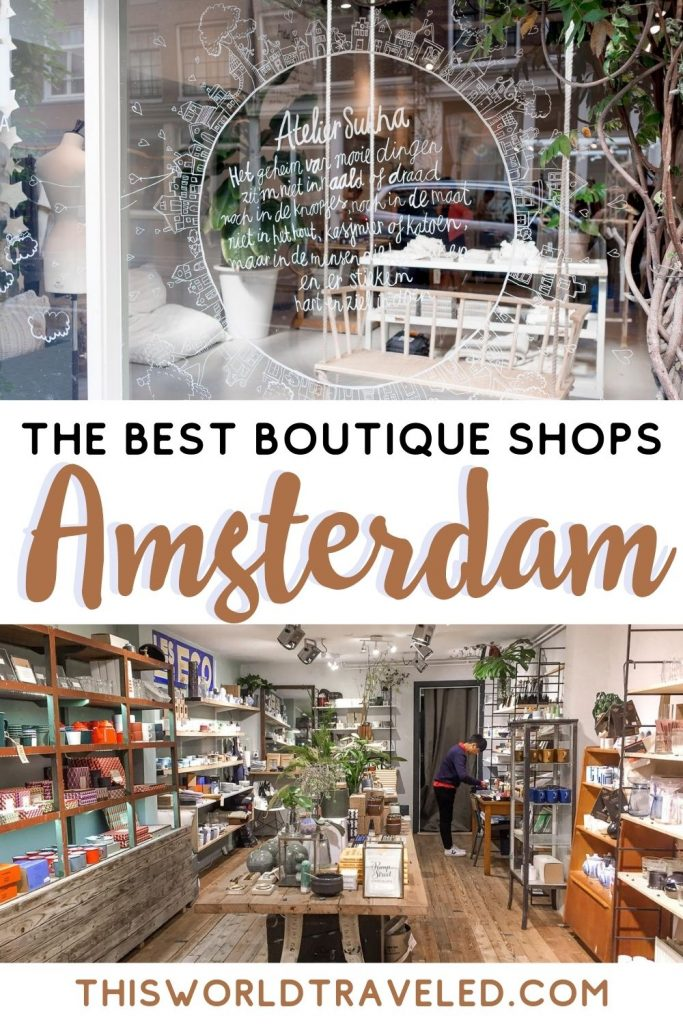 Two pictures of boutique shops in Amsterdam, Netherlands