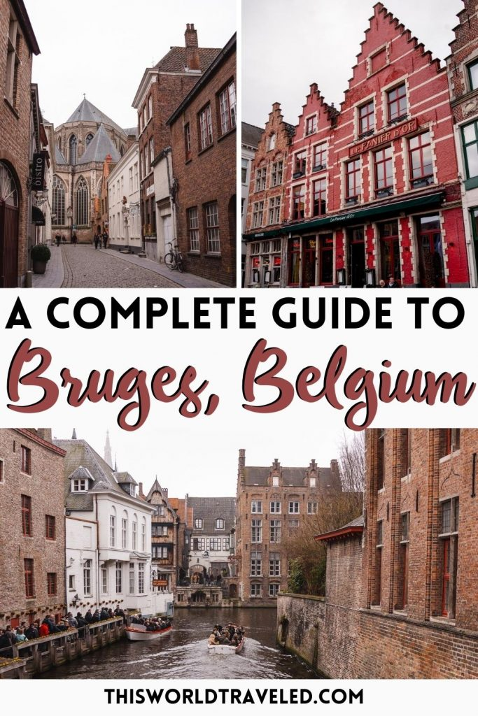 Pinterest board cover of 3 photos of Bruges, Belgium with text that says 'A Complete Guide to Bruges, Belgium'
