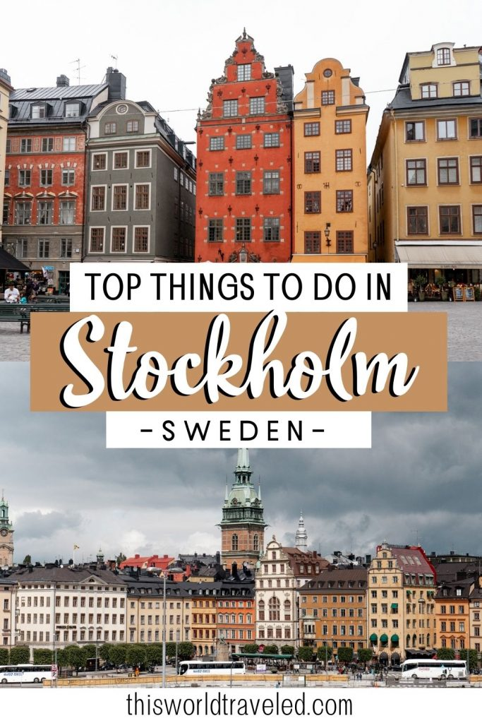 Pinterest pin with two pictures of colored buildings in Stockholm and text that says 'Top things to do in Stockholm, Sweden'