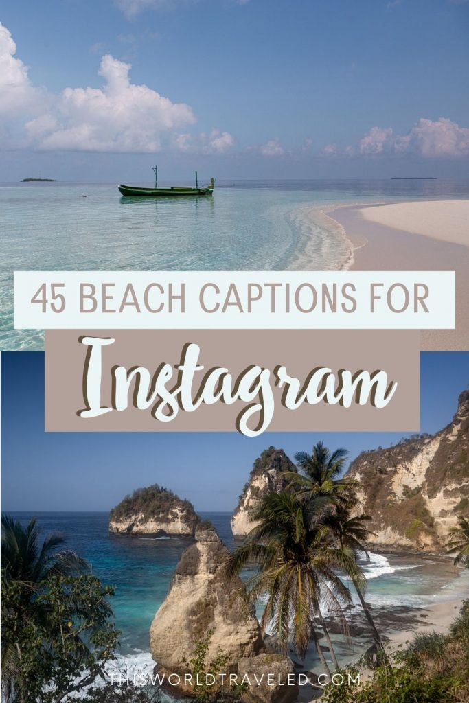 "A photo of the beach with text that says ""45 Beach Travel Captions for Instagram"""