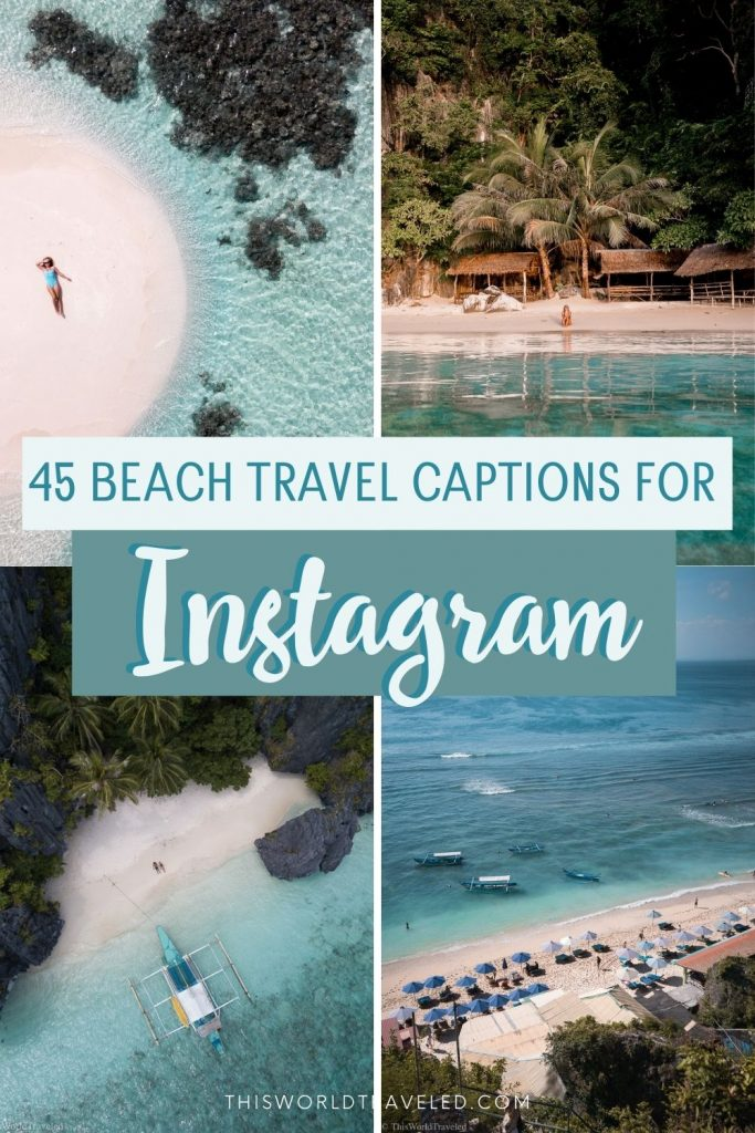 "four pictures of the beach with text that says ""45 Beach Travel Captions for Instagram"""